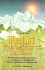 Reiki - The Legacy of Dr. Usui