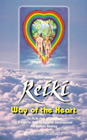 Reiki - Way of the Heart